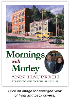 Mornings with Morley - By Ann Hauprich